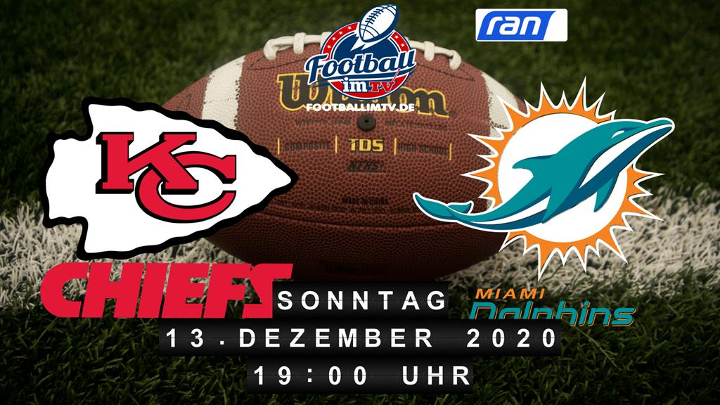 Kansas City Chiefs - Miami Dolphins
