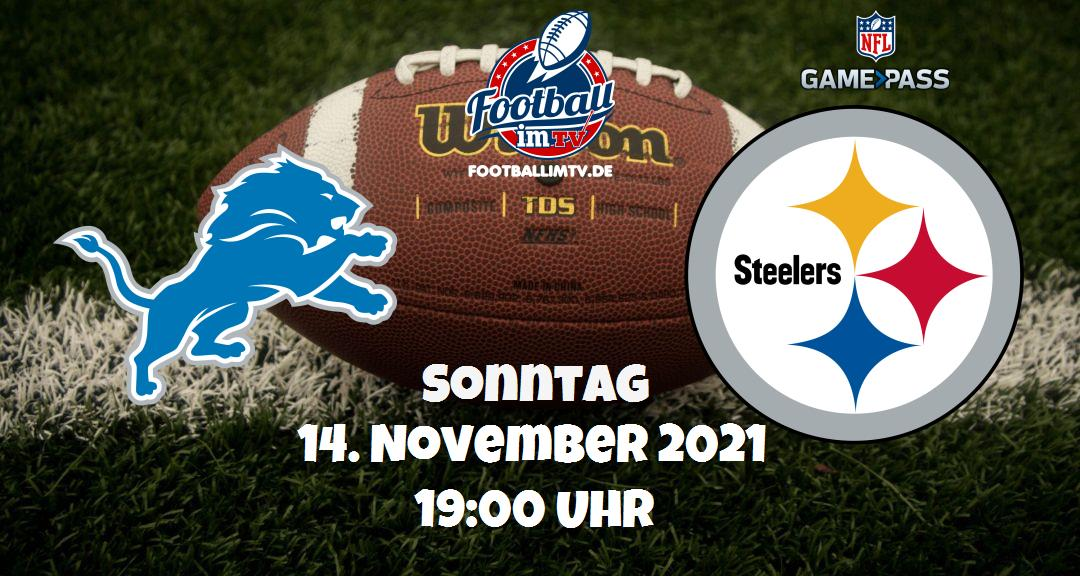 Detroit Lions - Pittsburgh Steelers