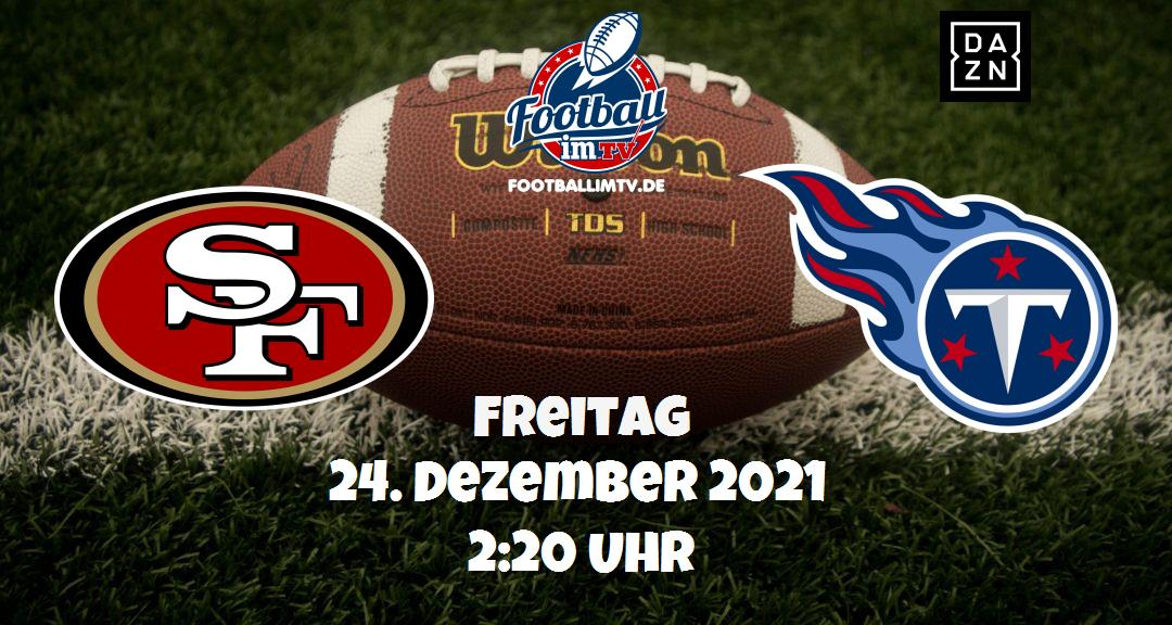 San Francisco 49ers - Tennessee Titans