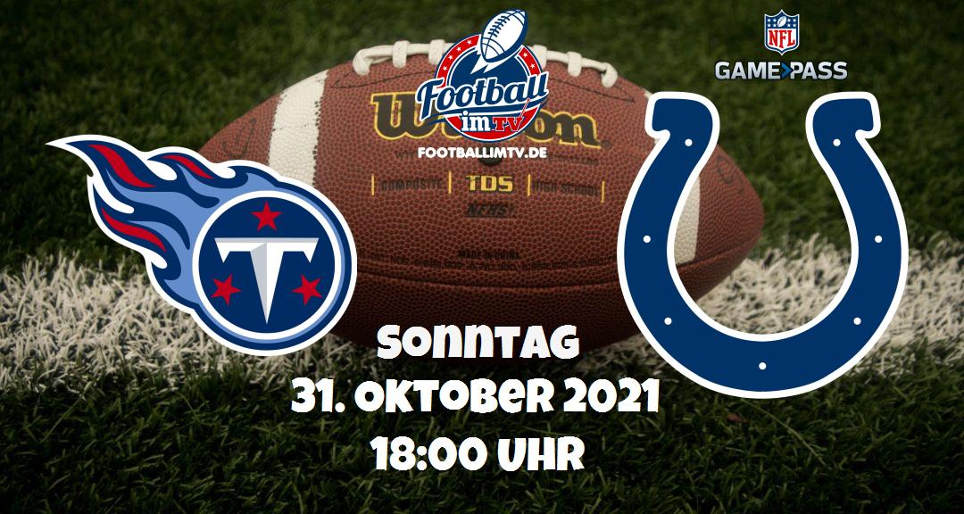 Tennessee Titans - Indianapolis Colts